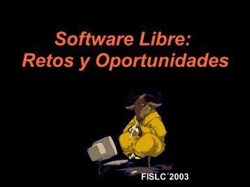 Software Libre: Retos y Oportunidades - ieRed