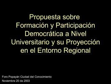 Propuesta sobre Formación y Participación Democrática a ... - ieRed