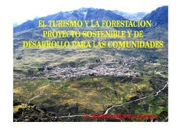 EL TURISMO Y LA FORESTACION PROYECTO SOSTENIBLE Y DE DESARROLLO ...