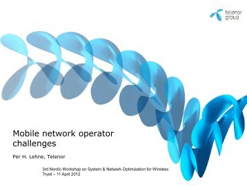 Mobile network operator challenges