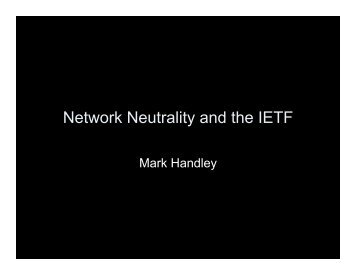 Handley: Network Neutrality and the IETF