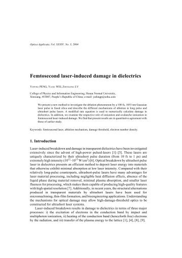 Femtosecond laser-induced damage in dielectrics