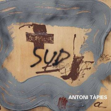 ANTONI TÀPIES - Galerie Boisseree