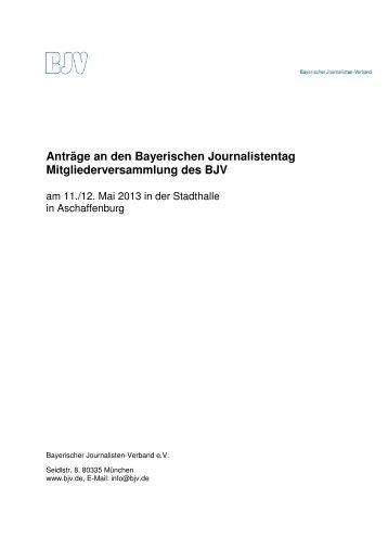 Anträge an den Bayerischen Journalistentag - Bayerischer ...