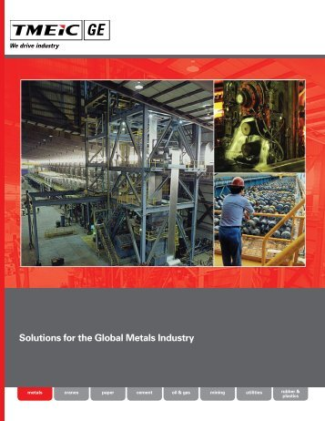 Solutions for the Global Metals Industry / PDF 17292kb - GE Energy