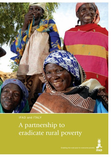 A partnership to eradicate rural poverty - IFAD