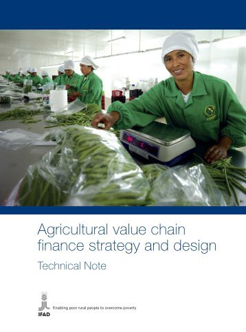 Agricultural value chain finance strategy and design - IFAD