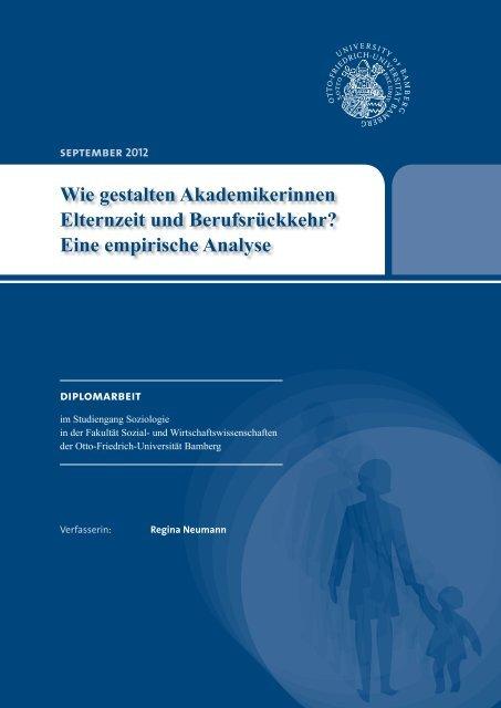 Wie gestalten Akademikerinnen Elternzeit und - ifb - Bayern