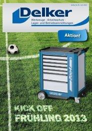 Kick off Frühling 2013 - Friedrich Delker GmbH & Co. KG