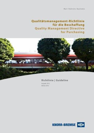 Qualitätsmanagement-Richtlinie für die ... - Knorr-Bremse AG.