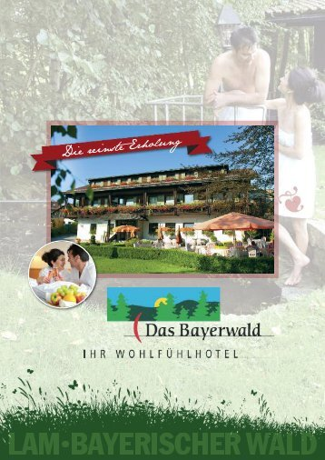Hotelprospekt 2014 - Hotel Das Bayerwald in Lam