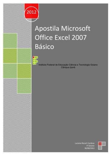 Apostila Microsoft Office Excel 2007 Básico - Instituto Federal Goiano