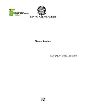 SERVIÇO PÚBLICO FEDERAL Biologia de peixes Prof. RAIMUNDO ...