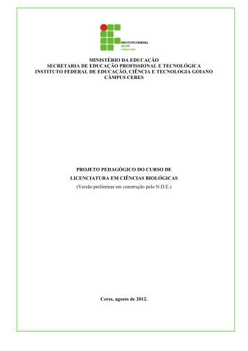 Veja o Projeto Pedagógico do Curso - Instituto Federal Goiano