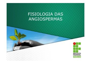 FISIOLOGIA DAS ANGIOSPERMAS