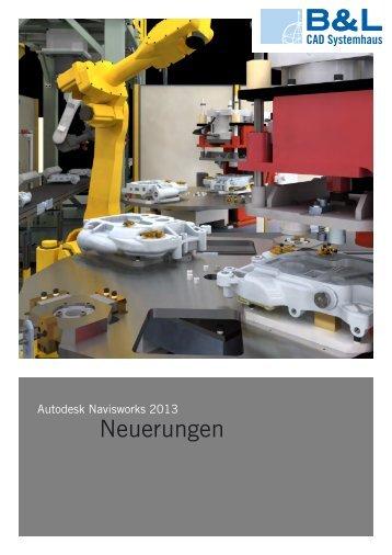 NavisWorks 2013 Neuerungen - B & L CAD Systemhaus GmbH