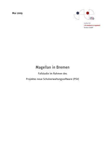 'Magellan in Bremen - Fallstudie im Rahmen des Projektes ... - ifib