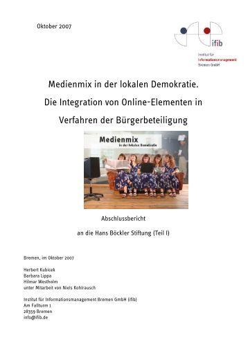 Medienmix in der lokalen Demokratie. Die ... - ifib consult GmbH