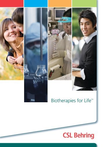 Biotherapies for LifeTM - CSL Behring