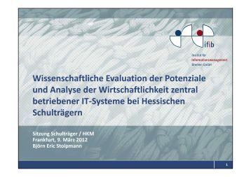 Wissenschaftliche Evaluation der Potenziale und Analyse der ... - ifib