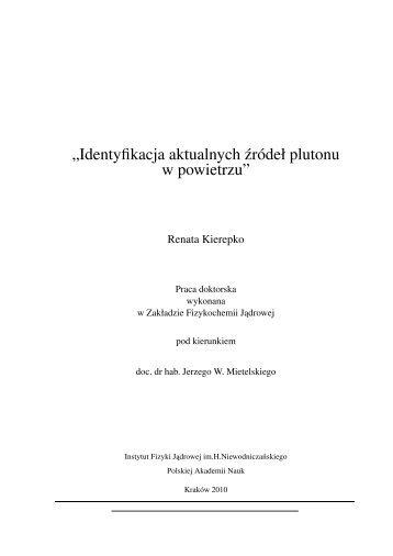 Identyfikacja aktualnych źródeł plutonu w powietrzu - Instytut Fizyki ...