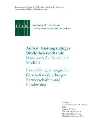 Aufbau leistungsfähiger Bibliotheksverbände - Die IFLA in ...