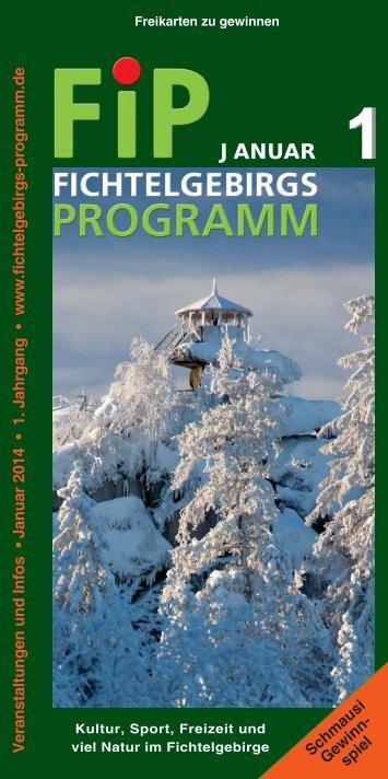 Fichtelgebirgs-Programm - Januar 2014