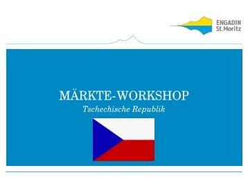 Märkte-Workshop Tschechien - Engadin St. Moritz
