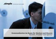 Kommunikation im Raum für Marken und Museen ... - simple GmbH