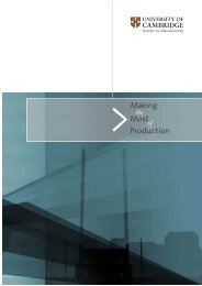 Making the Most Production of - Institute for Manufacturing ...