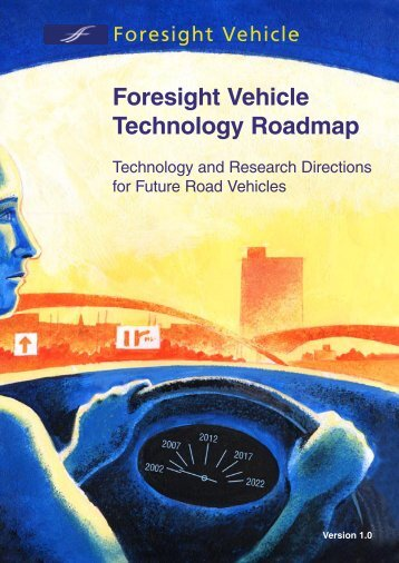 Foresight Vehicle Technology Roadmap - Institute for Manufacturing