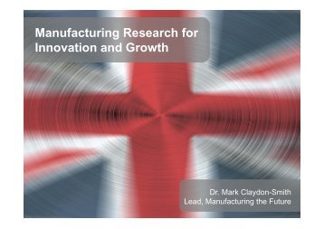 Dr Mark Claydon-Smith - Institute for Manufacturing - University of ...