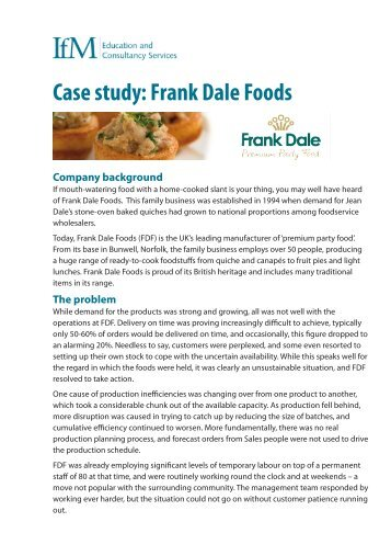 Case study: Frank Dale Foods - Institute for Manufacturing ...