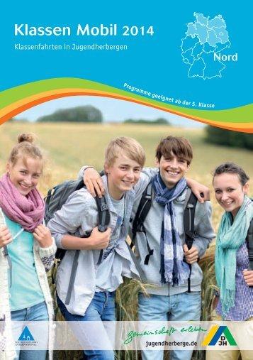 Klassen Mobil 2014 - Nord - Deutsches Jugendherbergswerk