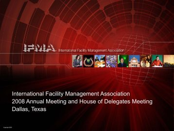 International Facility Management Association 2008 Annual Meeting ...