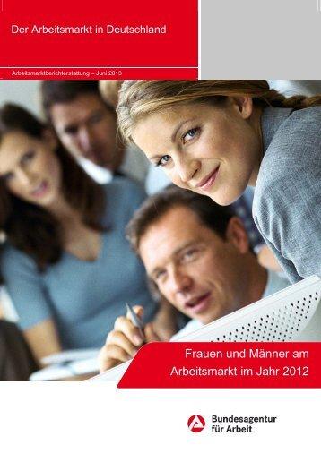 Frauen und Männer am Arbeitsmarkt im Jahr 2012 - Statistik der ...