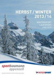 HERBST / WINTER 2013 / 14 - Sport Baumann in Appenzell