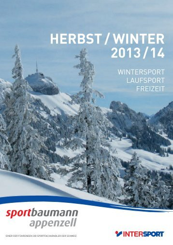 HERBST / WINTER 2013 / 14 - Sport Baumann in Appenzell