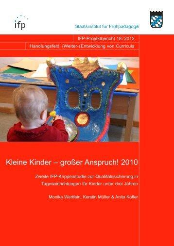 Kleine Kinder – großer Anspruch! 2010 - IFP - Bayern