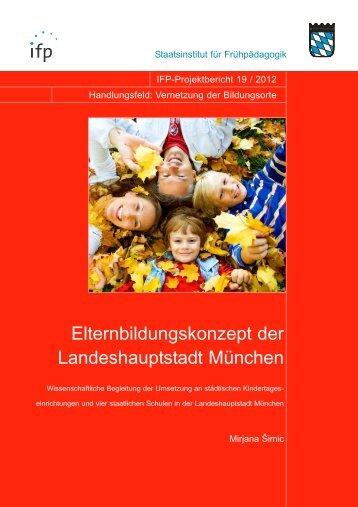 Elternbildungskonzept der Landeshauptstadt München - IFP - Bayern