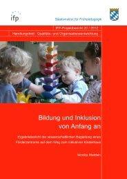 Bildung und Inklusion von Anfang an - IFP - Bayern