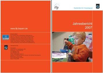 IFP-Jahresprogramm 2007 - IFP - Bayern