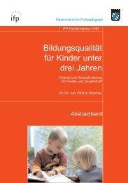 Bildungsqualität für Kinder unter drei Jahren - IFP