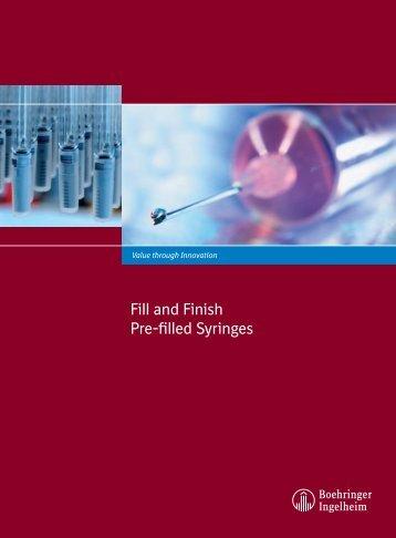 Fill and Finish Pre-filled Syringes - Boehringer Ingelheim