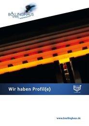 Wir haben Profil(e) - Böllinghaus Steel