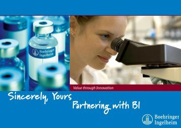 Partnering with BI Sincerely, Yours - Boehringer Ingelheim