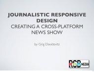 journalistic responsive design creating a cross-platform news show
