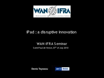 iPad : a disruptive innovation - WAN-IFRA