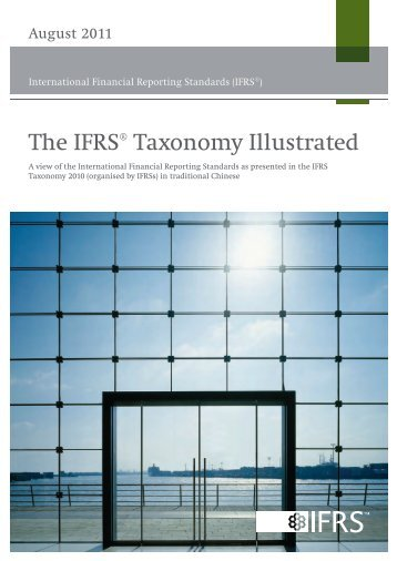 The IFRS® Taxonomy Illustrated - International Accounting ...