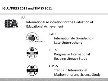IGLU/PIRLS 2011 und TIMSS 2011 IEA International ... - IFS